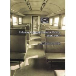 """""""Sukcesy i porażki kolei w Polsce 1918-1989"""""""