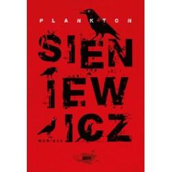 """""""Plankton"""" Mariusz Sieniewicz"""