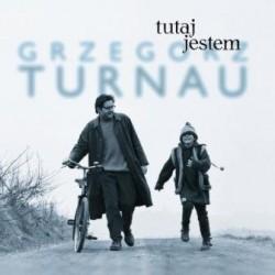 """Grzegorz Turnau """"Tutaj jestem"""", CD."""