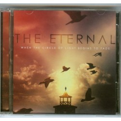 """The Eternal """"When The Circle Of Light Begins To Fade"""" 2015 CD."""