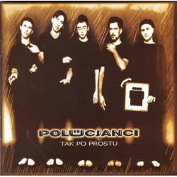 """POLUCJANCI (Kuba Badach) """"Tak po prostu"""", 2000, Płyta CD plus singiel CD."""