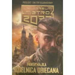 pmdo. Paweł Majka - Dzielnica obiecana - Uniwersum Metro 2033.