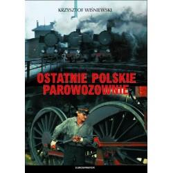 """""""Ostatnie Polskie Parowozownie"""""""