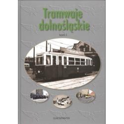 Tramwaje Dolnośląskie, tom.1 + DVD