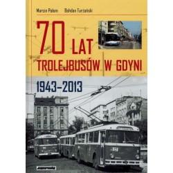 """""""70 lat trolejbusów w Gdyni"""""""